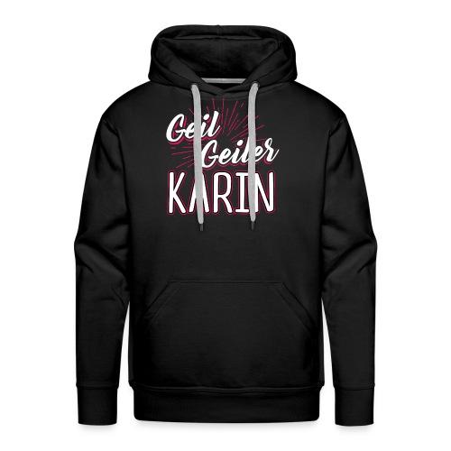 KARIN - geiler - Männer Premium Hoodie