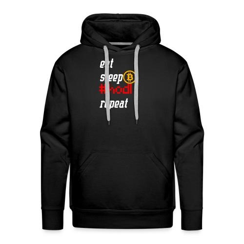 Eat sleep hodl repeat - Bitcoin Crypto Shirt - Männer Premium Hoodie