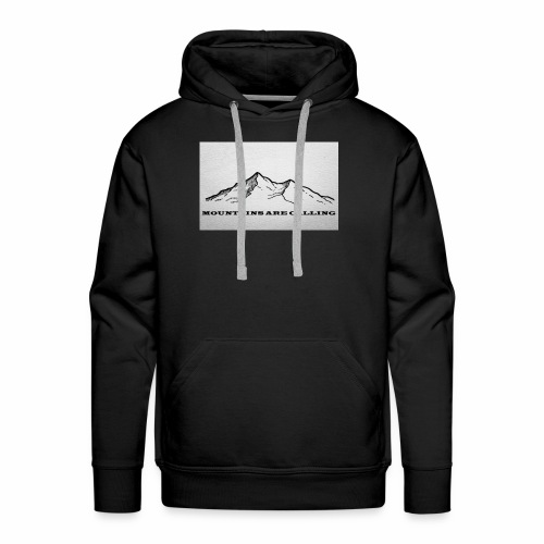 Mountains are calling - Männer Premium Hoodie