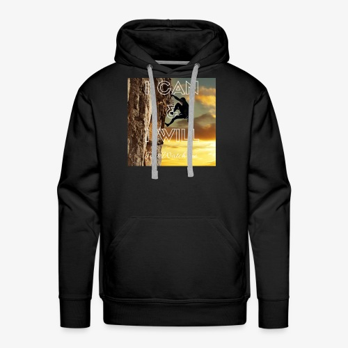 I CAN I WILL - Men's Premium Hoodie
