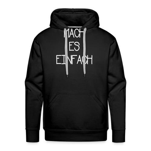 MACH ES EINFACH - VerMotiva - Männer Premium Hoodie
