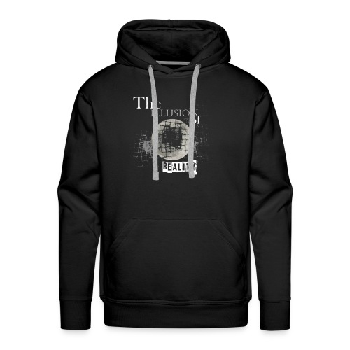 The Ilusion of Reality - Männer Premium Hoodie