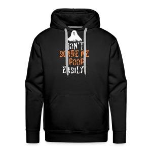 Dont Scare Me I Poop Easily Design - Männer Premium Hoodie