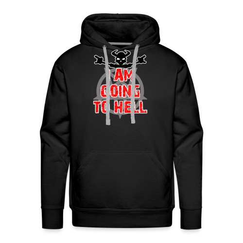 Going to hell - Slim fit - Men's Premium Hoodie