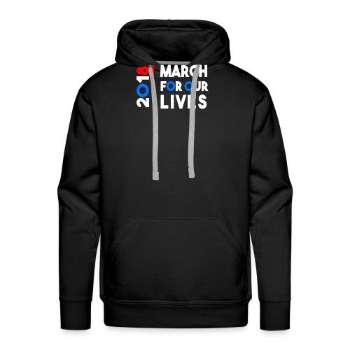 March For Our Lives 2018 T Shirts - Sweat-shirt à capuche Premium pour hommes