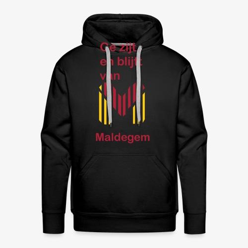 ge zijt en blijft - Mannen Premium hoodie
