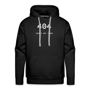404 Coffee not found - Programmer's Tee - Men's Premium Hoodie