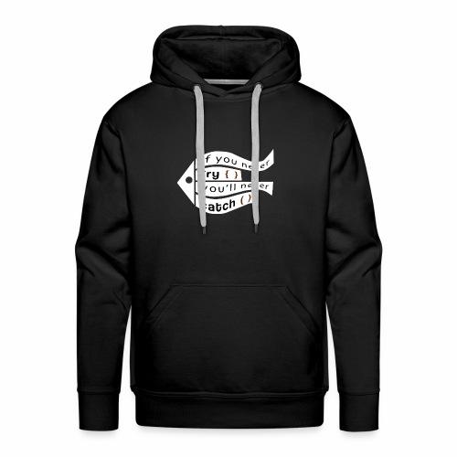 Try/Catch - Männer Premium Hoodie
