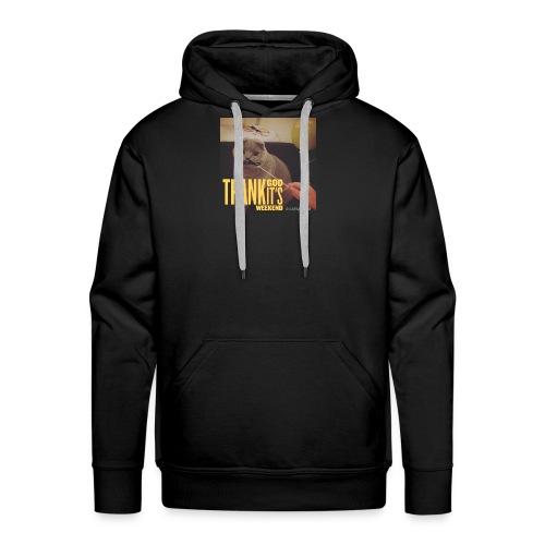 Thank god it´s weekend - Männer Premium Hoodie
