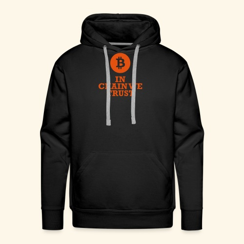 Bitcoin: In chain we trust - Männer Premium Hoodie