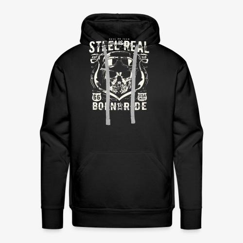 Have No Fear Is Real Born To Ride est 68 - Men's Premium Hoodie