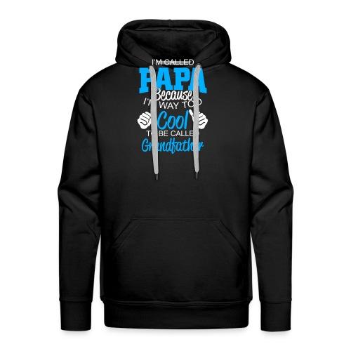 01 im called papa copy - Sweat-shirt à capuche Premium pour hommes