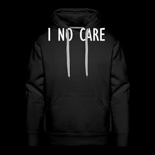 I No Care - Men's Premium Hoodie