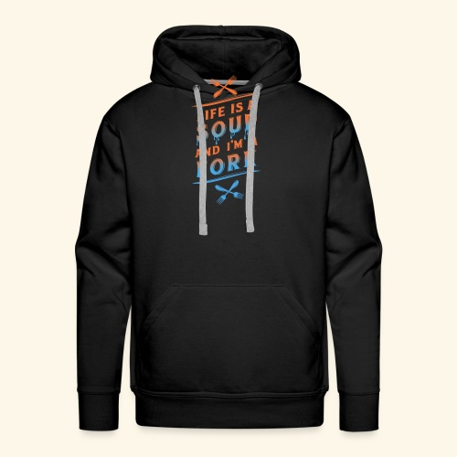 Life is a Soup and I'm a Fork - Männer Premium Hoodie