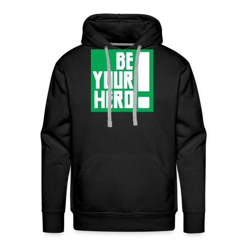 Be Your Hero ! - Sweat-shirt à capuche Premium pour hommes