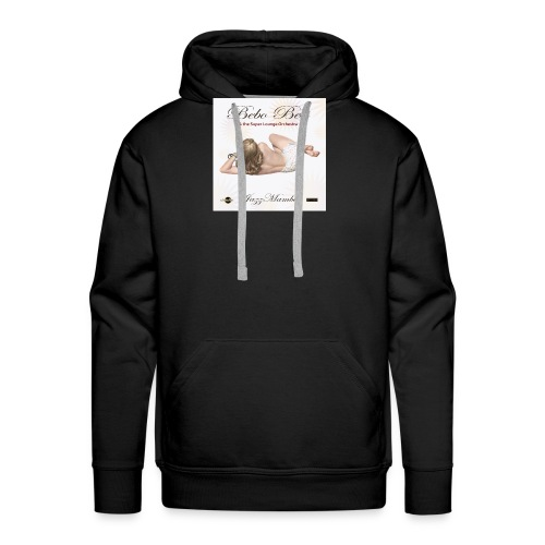 Bebo_Best _-_-JazzMamba_ album_cover- - Men's Premium Hoodie