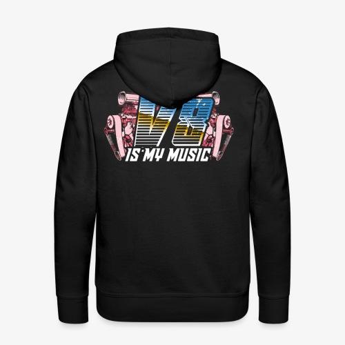 V8 Is my Music, TShirt, Auto Tuning, Musik, Retro - Männer Premium Hoodie
