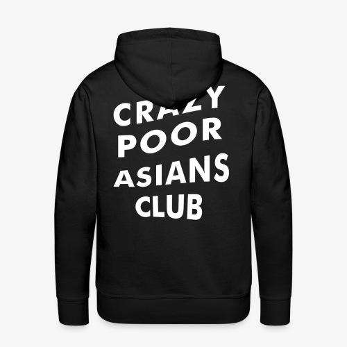 Crazy Poor Asians Club - Männer Premium Hoodie