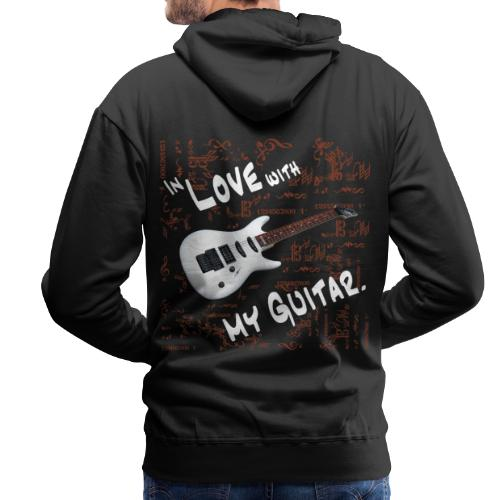In love with my guitar - Männer Premium Hoodie