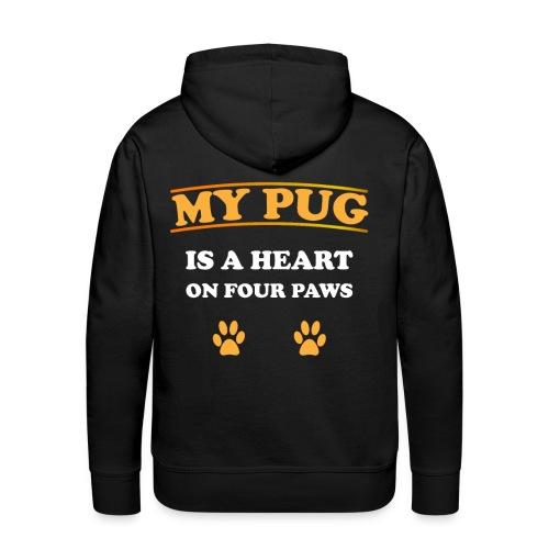My Pug is a heart on four paws   Mops Liebe Pfoten - Männer Premium Hoodie