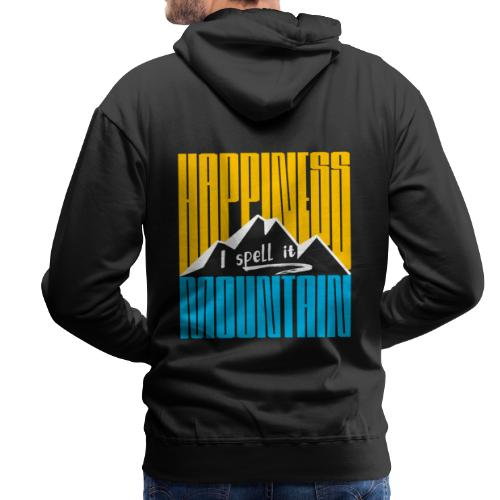 Happiness I spell it Mountain Outdoor Wandern Berg - Männer Premium Hoodie