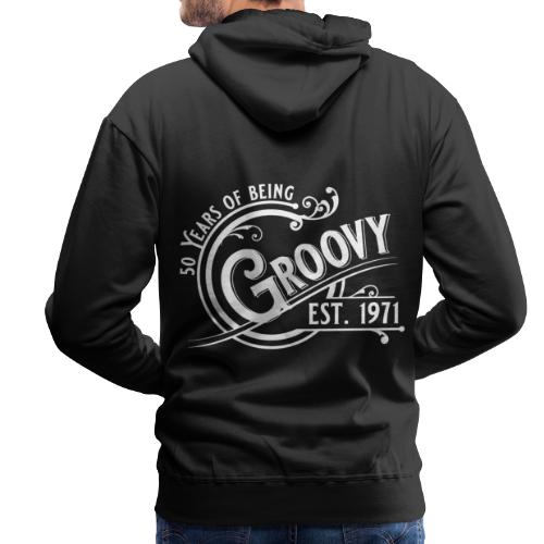 50 years of being groovy Geburtstag Vintage Gift - Männer Premium Hoodie
