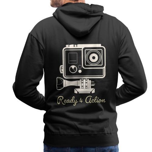 Ready 4 Action - Männer Premium Hoodie