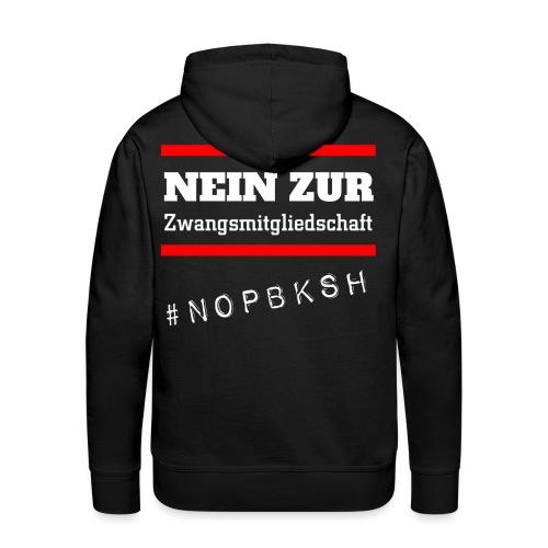 #nopbksh | Nein zur Pflegeberufskamer SH | Pflege - Männer Premium Hoodie