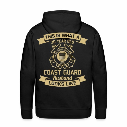 This Is What A 30 Year Old Coast Guard Husband - Männer Premium Hoodie
