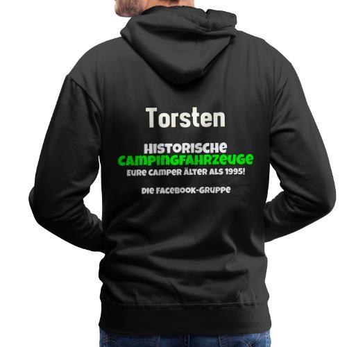 Shirt fuer Torsten - Männer Premium Hoodie