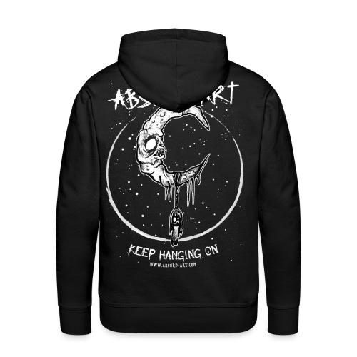 Keep Hanging On von Absurd ART - Männer Premium Hoodie