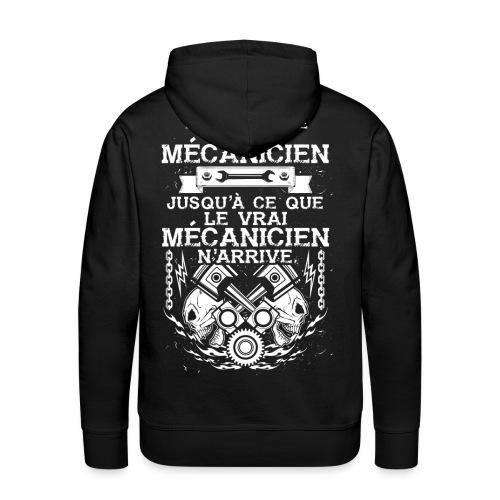 Tout le monde se croit mecanicien, jusqu'a ce que - Sweat-shirt à capuche Premium pour hommes