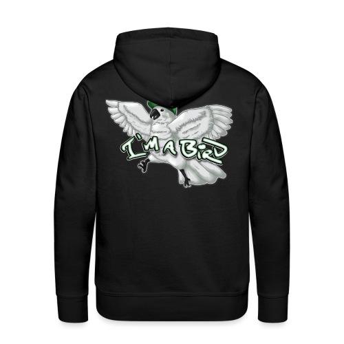 im a bird shirt3 - Men's Premium Hoodie