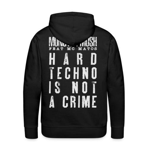 Hardtechno is not a crime - Collection June 2020 - Sweat-shirt à capuche Premium pour hommes