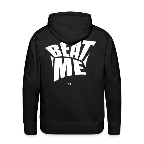 Beat me pls white - Männer Premium Hoodie