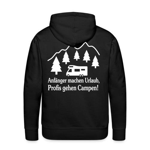 Camping Geschenk Campen Gehen Urlaub Spruch - Männer Premium Hoodie