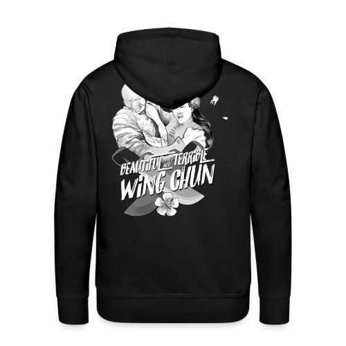 beautiful and terrible WING CHUN - Sweat-shirt à capuche Premium pour hommes