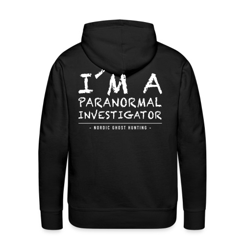 I´m a paranormal investigator - Premiumluvtröja herr