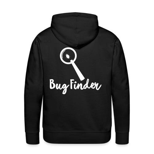 Programmierer Bug Finder Programmieren Nerd Spruch - Männer Premium Hoodie