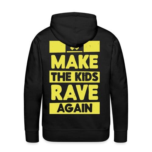 Make The Kids Rave Again - Men's Premium Hoodie