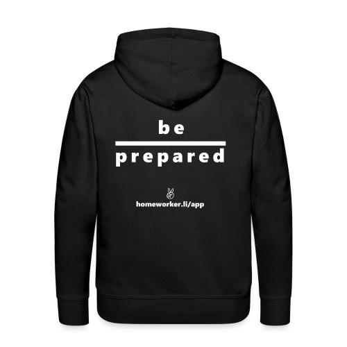 be prepared (weiß) - Männer Premium Hoodie