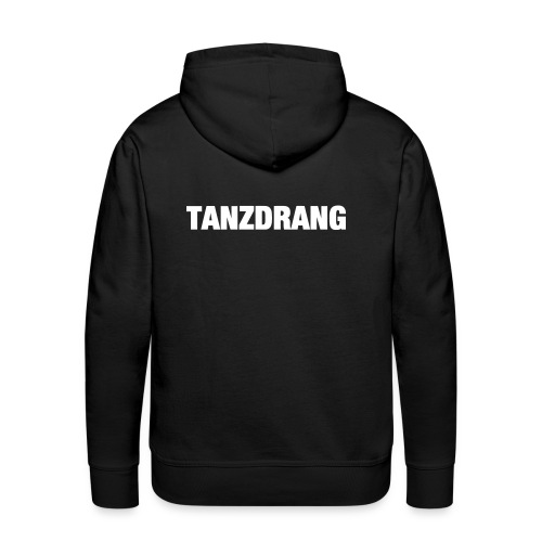 TANZDRANG - Männer Premium Hoodie