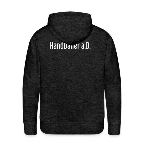 Handballer a D - Männer Premium Hoodie