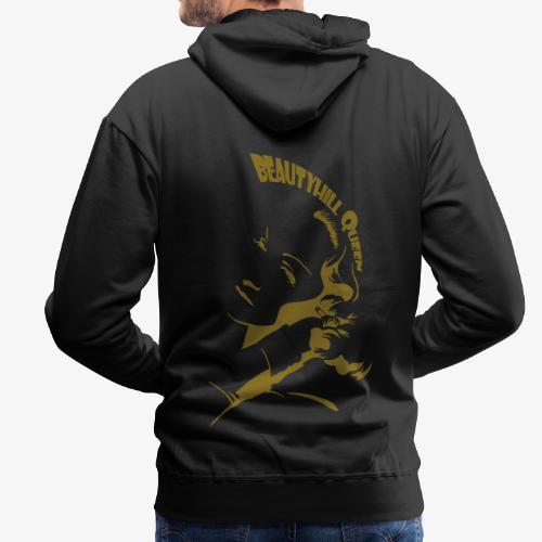 BEAUTYHILL QUEEN - Männer Premium Hoodie