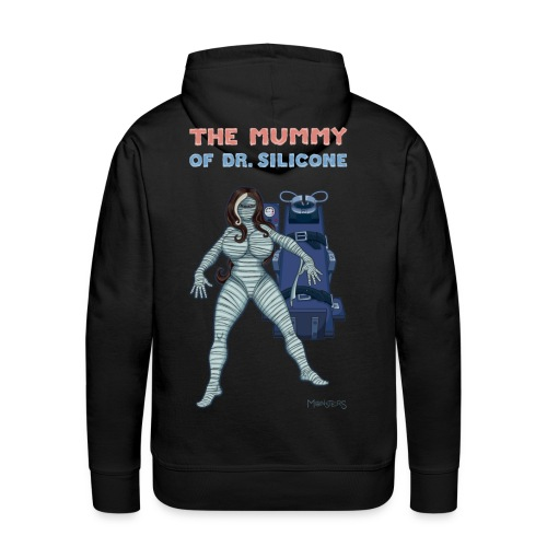 The Mummy of Silicone. - Men's Premium Hoodie