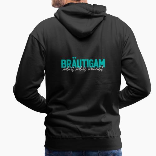 Bräutigam - Verliebt Verlobt Verheiratet - Men's Premium Hoodie