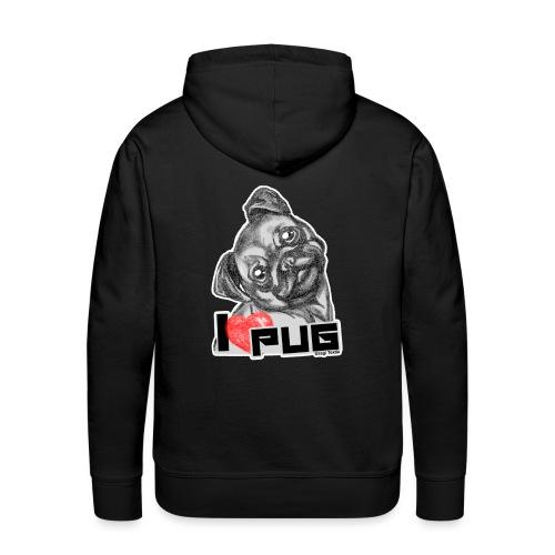 i love pug - Sudadera con capucha premium para hombre