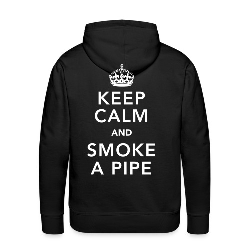 Keep Calm And Smoke A pipe - Men's Premium Hoodie