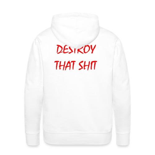 DestroyThatSh ** _ red - Men's Premium Hoodie