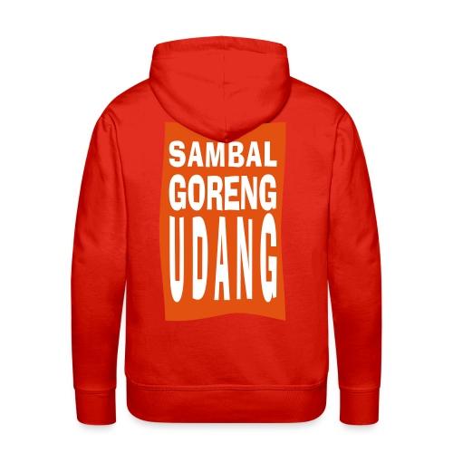 SAMBAL goreng - Mannen Premium hoodie
